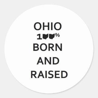 100% Ohio Born and Raised Classic Round Sticker
