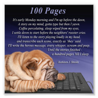 100 Pages Till I Sleep Poem Print