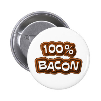 100 Percent Bacon Pinback Buttons