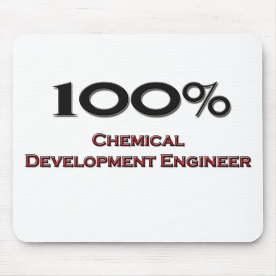 100 Percent Chemical Development Engineer Mouse Pad