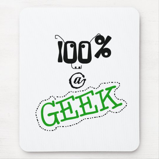 100 Percent Geek Mouse Pad