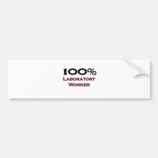 100 Percent Laboratory Worker Bumper Stickers