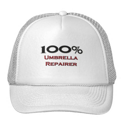 100 Percent Umbrella Repairer Trucker Hats