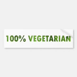 100 PERCENT VEGETARIAN BUMPER STICKER