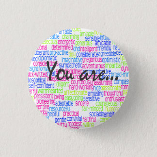 100 Positive Words that Describe You! 1 Inch Round Button