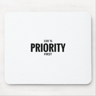 100% PRIORITY FIRST Mousepad