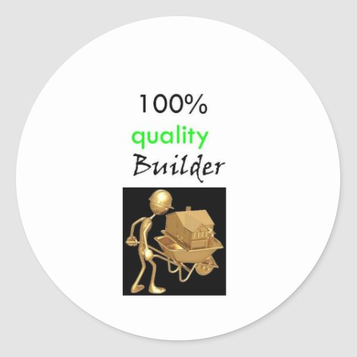 100% quality builder stickers