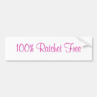 100% Rachet Free Bumper Sticker Car Bumper Sticker