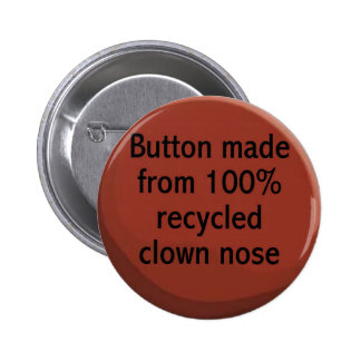 100% recycled clown nose Button