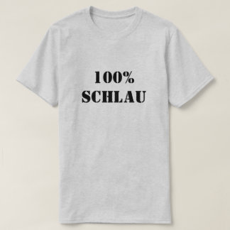 100% Schlau | 100% Clever T-Shirt