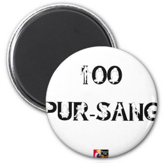 100 THOROUGH-BRED - Word games - François City 2 Inch Round Magnet