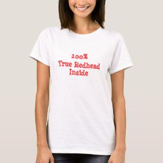 100%, True Redhead, Inside T-Shirt