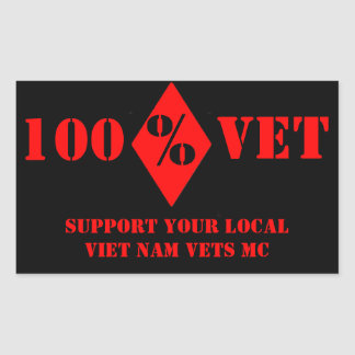 100% Vet Support Local Viet Nam Vets Sticker