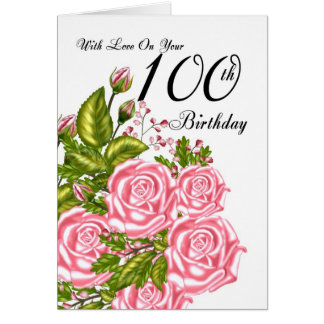 100th Birthday Card With Pink Roses