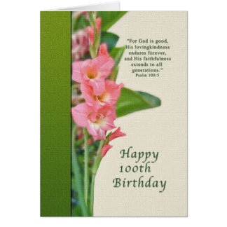 100th Birthday, Pink Gladiolus, Religious Card