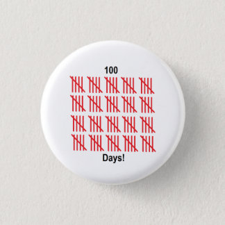 """""""100th Day of School"""" Button"""