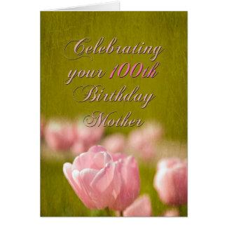 100th Mère d'anniversaire Carte De Vœux