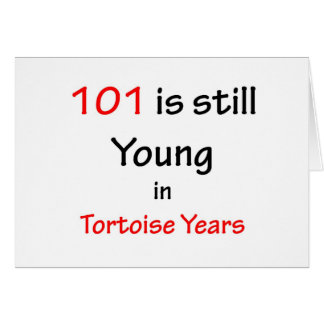 101 Tortoise Years Card