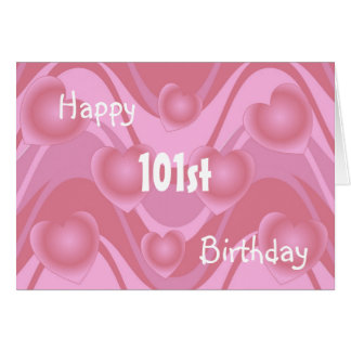 101st Birthday Card Hearts