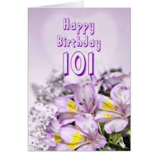 101st Birthday card with alstromeria lily flowers