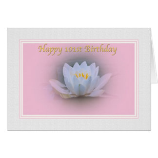 101st Birthday,  Water Lily Card