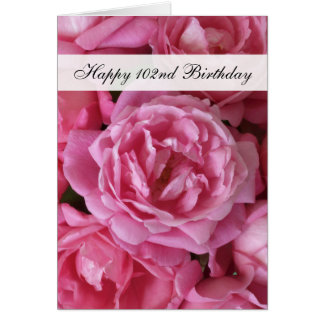 102nd Birthday Card - Roses for 102