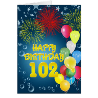 102nd Birthday card with fireworks and balloons