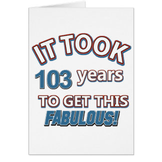 103rd year birthday designs card