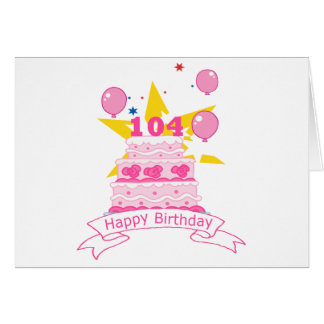 104 Year Old Birthday Cake Card