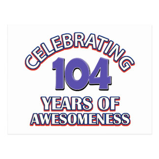 104 year old birthday design postcard