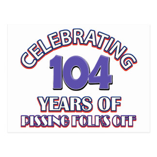 104 years of raising hell postcard