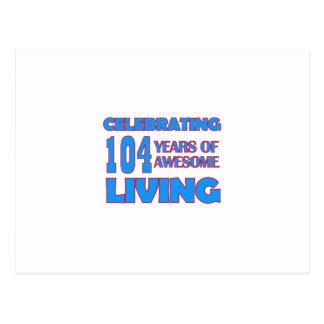 104 years old birthday designs postcard