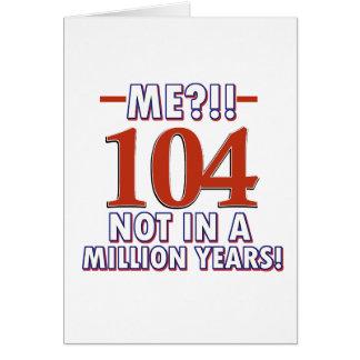 104th birthday designs card