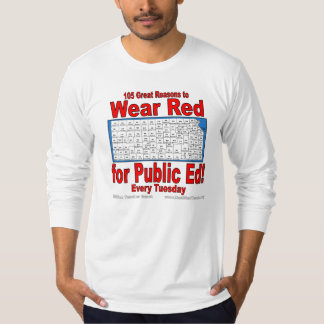 105 Great Reasons to Wear Red For Public Ed T-Shirt
