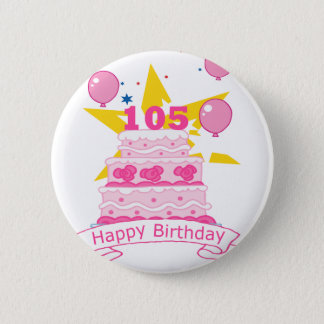 105 Year old Birthday Cake 2 Inch Round Button