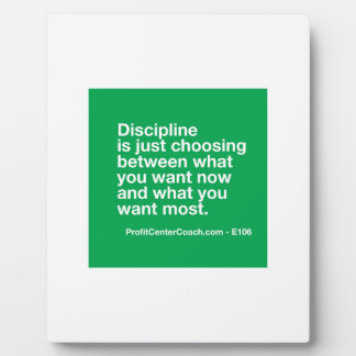 106- Small Business Owner Gift - Discipline Choice Plaque