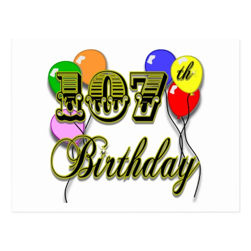107th Birthday with Balloons Design Postcards