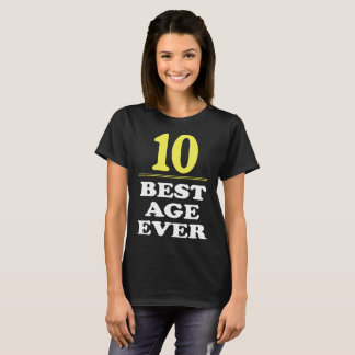 10 Best Age Ever Shirt 10-Years Old 10th Birthday