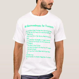 10 Commandments for Trumpets T-Shirt