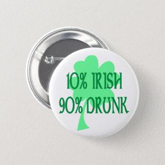 10% Irish 90% Drunk 2 Inch Round Button