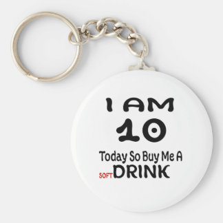10 Today So Buy Me A Drink Keychain