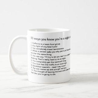 10 ways you know you're a night shift nurse coffee mug