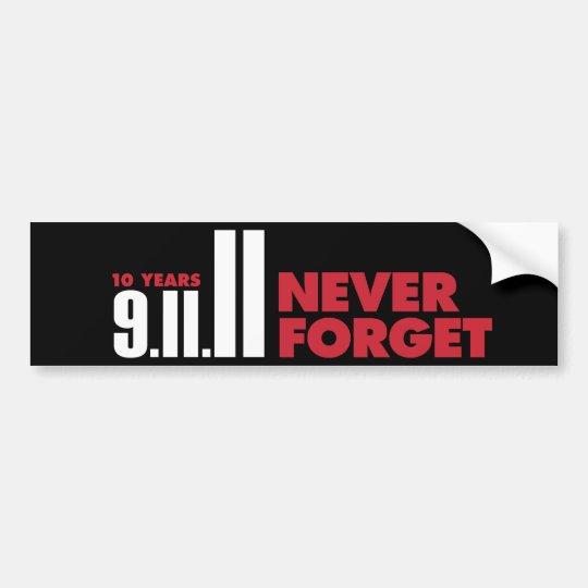 10 Year Anniversary September 11th Bumper Sticker