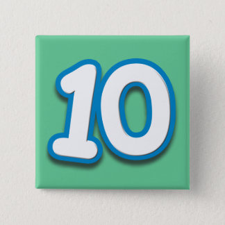 10 Year Birthday or Anniversary - Add Text 2 Inch Square Button