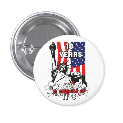 10 years in Memory of 11-S Pinback Button