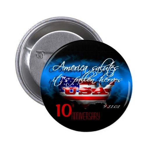 10th Anniversary Fallen Heroes 9/11 Button