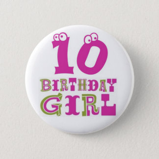 10th Birthday Girl Button Badge