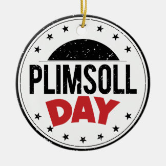 10th February - Plimsoll Day - Appreciation Day Ceramic Ornament