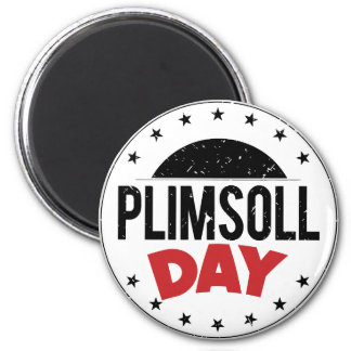 10th February - Plimsoll Day - Appreciation Day Magnet