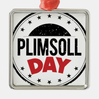 10th February - Plimsoll Day - Appreciation Day Metal Ornament